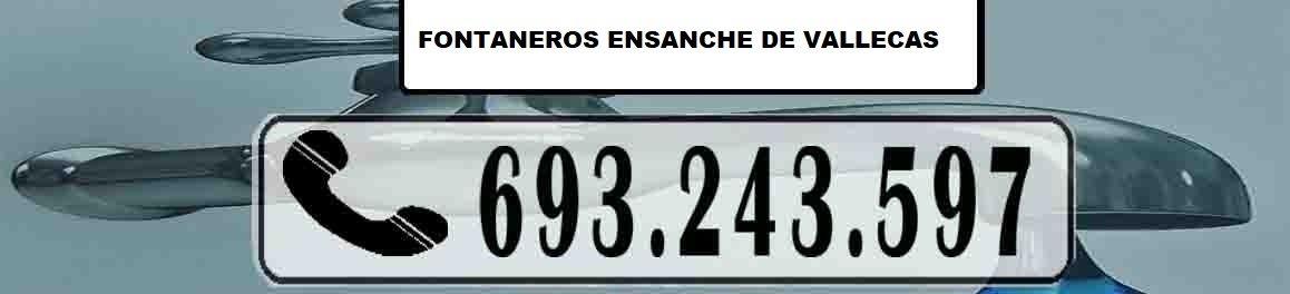 Fontaneros Ensanche de Vallecas Madrid Urgentes